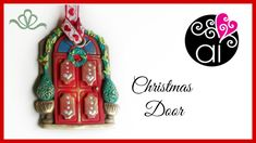 Christmas Door Decoration | Polymer Clay Tutorial
