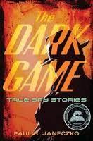 The Dark Game - True spy stories