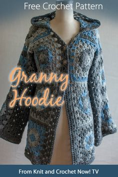 Free Crochet Pattern Download -- This Granny Hoodie, designed by Tammy Hildebrand, is featured in episode 305 of Knit and Crochet Now! TV. Learn more here: http://www.knitandcrochetnow.com