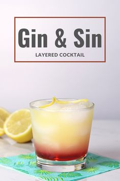 The Gin and Sin cocktail. A simple layered cocktail made with gin. Learn what to mix with gin and how to layer a drink. #gin #layeredcocktail #drink