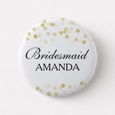 Shop Bridesmaid Favor Faux Gold Foil Glitter Lights Pinback Button created by Personalize it with photos & text or purchase as is! Glitter Wedding, Wedding Confetti, Gold Wedding, Bridesmaid Favors, Wedding Favors, Wedding Ideas, Custom Badges, Custom Buttons, Gold Foil