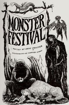 Monster Festival - illustrated by Edward Gorey