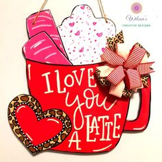 Excited to share this item from my shop: Valentine Door Hanger, Latte Door. Excited to share this item from my shop: Valentine Door Hanger, Latte Door Hanger, Valentine Valentines Decoration, Valentine Wreath, Valentine Day Crafts, Valentine Ideas, My Funny Valentine, Holiday Signs, Holiday Fun, Christmas Ideas, Holiday Decor
