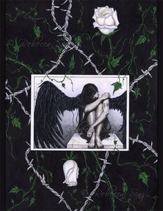 Dark Angel II PRINT Gothic Angel Fantasy Art Emotion Sad Barbed Wire White Roses Black Wings 3 SIZES
