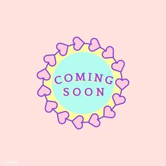 Cute and girly coming soon badge Free Vector Header Design, Logo Design, Coming Soon Logo, Coming Soon Quotes, Logo Online Shop, Online Shopping Quotes, Valentine Messages, Valentine Background, Wedding Logos