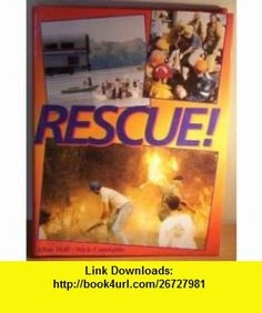 Rescue! (9781856052610) Allan Hall, Nick Constable , ISBN-10: 1856052613  , ISBN-13: 978-1856052610 ,  , tutorials , pdf , ebook , torrent , downloads , rapidshare , filesonic , hotfile , megaupload , fileserve