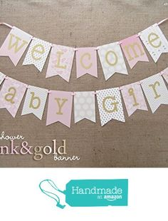 Pink and Gold Baby Shower Banner | Welcome Baby Girl from JacqsCraftyCorner https://www.amazon.com/dp/B01942GENG/ref=hnd_sw_r_pi_dp_b-VAyb939J26P #handmadeatamazon