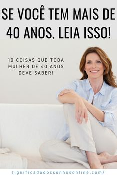 10 Coisas Que Toda Mulher De 40 Anos Deve Sashddusiissisisisdidodoffododidoodiekber Outfits Mujer, Message Quotes, Zen, Album, Wise Words, Life Is Good, Insight, Coaching, Thats Not My