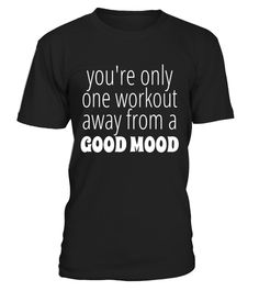 "# Only One Workout Away From Good Mood T Shirt Men Women Youth .  Special Offer, not available in shops      Comes in a variety of styles and colours      Buy yours now before it is too late!      Secured payment via Visa / Mastercard / Amex / PayPal      How to place an order            Choose the model from the drop-down menu      Click on ""Buy it now""      Choose the size and the quantity      Add your delivery address and bank details      And that's it!      Tags: This is a fun shirt to…"