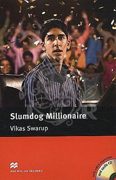 Slumdog millionaire (Macmillan readers level 5 intermediate)