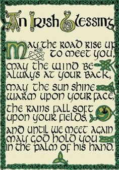 An Irish prayer blessing...