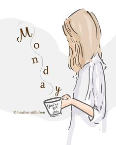 Rose Hill Designs by Heather Stillufsen      Hello Monday....YOU've GOT this! - xx