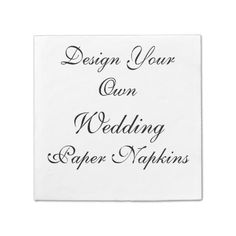zazzle custom papernapkins paper napkins for weddings parties