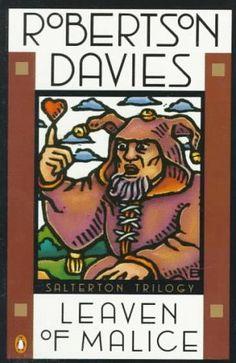 1954 Robertson Davies – Leaven of Malice