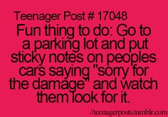 I know its a teenager post... but lets please do this LMAO