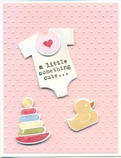 """new!  """"Something for Baby"""" bundle coming soon in June's new SU catalog!!! So fun.  Words from :Something to Say"""" (also new).  Sneak preview."""