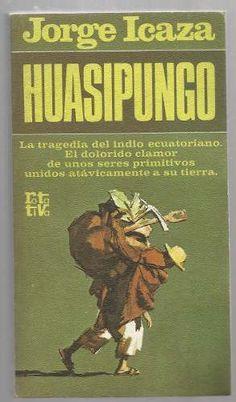 Huasipungo. Jorge Icaza - $ 69.00