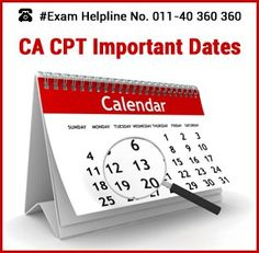 CA CPT 2015 Important Dates – Know all the Important Dates of CA CPT 2015 for common proficiency test which will be held on December 13, 2015 by ICAI.