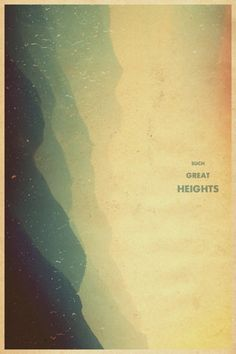 """""""Such Great Heights"""" - The Postal Service....one of my favs"""