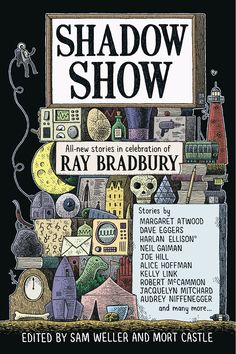 The Shadow Show: All New Stories in Celebration of Ray Bradbury, comes out July 10