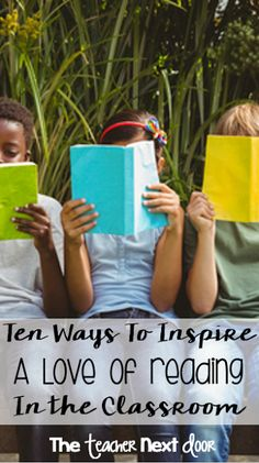 Want students to become skilled readers? Loving reading is a great way to become a better reader. Read about 10 ways to foster a love of reading in your students.