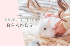Which of your favorite brands are certified cruelty-fee? Here's a master list of cruelty-free brands including 100% vegan companies!