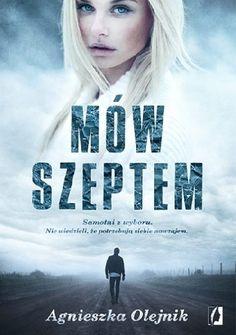 Okładka książki Mów szeptem Colleen Hoover, Blond, Books To Read, Reading, Movies, Movie Posters, Polish, Literatura, Author