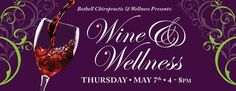 Wine & Wellness event at Bothell Chiropractic & Wellness