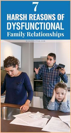 7 Harsh Reasons Of Dysfunctional Family Relationships