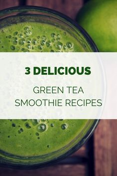 Three delicious green tea smoothie recipes, giving you the health benefits of green tea, fruits and greens. Use matcha green tea powder or fresh green tea.