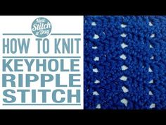 ▶ How to Crochet the Keyhole Ripple Stitch - YouTube