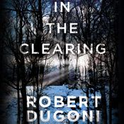I finished listening to In the Clearing: The Tracy Crosswhite Series, Book 3 (Unabridged) by Robert Dugoni, narrated by Emily Sutton-Smith on my Audible app.  Try Audible and get it free.