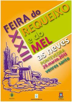 XXII Feria del Requesón y Miel en As Neves: 29 de marzo de 2013