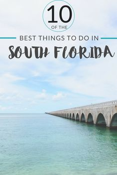 Planning a Florida vacation? Want to go somewhere sunny with lots to do? Here are all our favorite things to do in South Florida