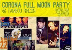 Corona Full Moon Party @ Tamboo, Rincón #sondeaquipr #fullmoon #rincón #tamboo #corona