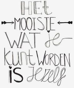 Handletteren Eye Makeup 7 tips for eye makeup Cool Words, Wise Words, Bullet Journal Quotes, Dutch Quotes, School Quotes, Laura Lee, Beautiful Words, Positive Quotes, Best Quotes