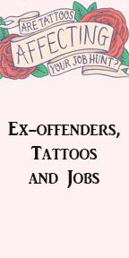 Ex-offenders, Tattoos and Jobs