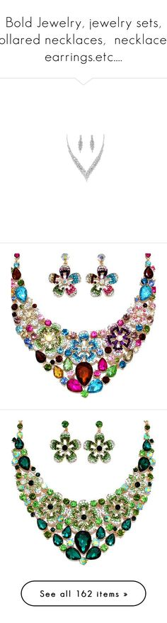 """Bold Jewelry, jewelry sets, collared necklaces,  necklaces, earrings.etc...."" by stonesherry ❤ liked on Polyvore featuring jewelry, necklaces, prom necklaces, rhinestone prom jewelry, bride necklace, rhinestone necklace set, set necklace, rhinestone bridal jewelry, bride jewelry and bridal necklace"