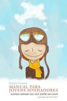 Download Manual  Para Jovens Sonhadores  - Nathalie Trutmann em ePUB mobi e pdf
