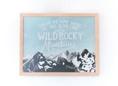 Wild Rocky Mountains Framed Print on Wood