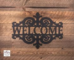 """Powder coated steel """"Welcome"""" sign to hang inside and out your home! Decorative Signs, Custom Items, Metal Signs, Welcome, Life Is Beautiful, Steel, Powder, Crafts, Home Decor"""