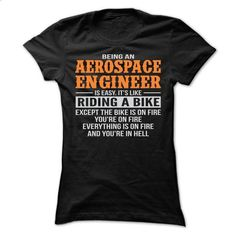 BEING AN AEROSPACE ENGINEER T SHIRTS - #tshirt bemalen #sweater dress outfit. ORDER HERE => https://www.sunfrog.com/Geek-Tech/BEING-AN-AEROSPACE-ENGINEER-T-SHIRTS-Ladies.html?68278