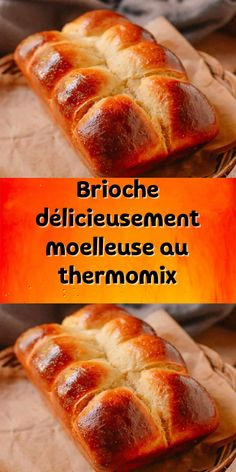 Brioche délicieusement moelleuse au thermomix le délice trop demandé lors du petit déjeuner ou goûter je vous propose ici la recette la plus facile.