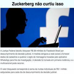 Penalizando o Facebook é forma eficaz no Bloqueiao do #WhatsApp [UOL Notícias] ➤ http://tecnologia.uol.com.br/noticias/redacao/2016/07/27/justica-bloqueia-r-38-milhoes-do-facebook-por-descumprir-ordem-judicial.htm ②⓪①⑥ ⓪⑦ ②⑧