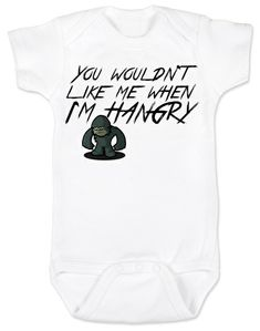 52345c368 Hangry Baby Onesie, You wouldn't like me when I'm hangry onsie, Hungry  baby, feed me now