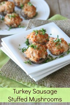 Turkey Sausage Stuffed Mushrooms (Daily Bites)