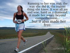 Running, makes you free