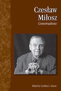 Czeslaw Milosz: Conversations