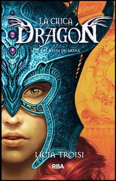 cRóNiCaS de Alejandría: La chica Dragón de Licia Troisi