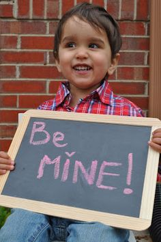 Cute idea!! Take picture of kids holding the sign and give the picture to the parents for valentines day
